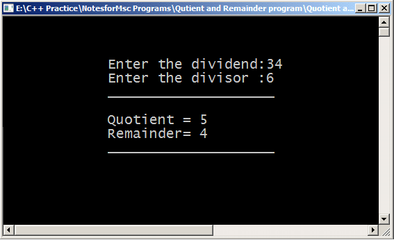 Output - Program to Find the Quotient and the Remainder