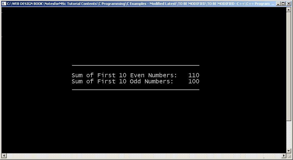 Output : C++ Program for Sum of Even and Odd Numbers